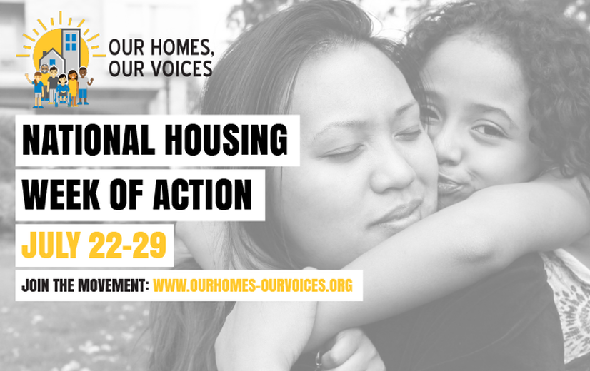 Our Homes, Our Voices: National Week of Action